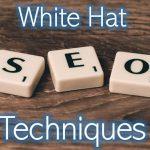 Best White Hat SEO Techniques